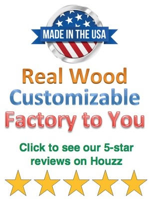 Made in the USA, Real Wood, Customizable, Factory to You